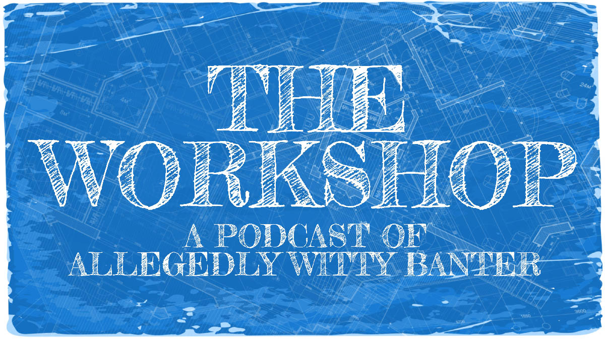 The Workshop Podcast